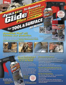 DynaGlide Product Sales Sheet for DynaGlide tool surface lubricant is dry-to-touch and extends all cutting, vertical mills, drilling, routing tool life and more!